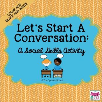 Let's Start a Conversation: A Social Skills Activity - Col