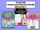 Social Skills Assessment Bundle