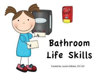 Bathroom Life/Social Skills