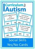 Social Skills Behavior Yes No Autism Special Education