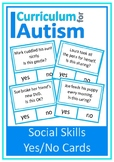 Social Skills Behavior Yes No Autism Special Education