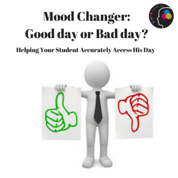 Social Skills; Black and white thinking; CBT; Good day or bad day; mood changer