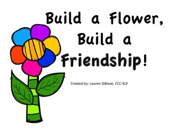 Social Skills - Build a Flower, Build a Friendship!