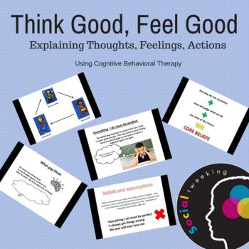 Social Skills; CBT; Think Good Feel Good; Thoughts, Feelin