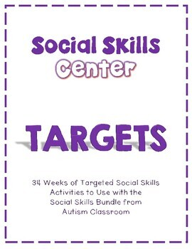 Social Skills Center Targets to Be Used With the Social Skills Bundle