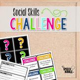 Social Skills Challenge