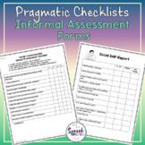 Pragmatic Checklists: Informal Assessment Forms
