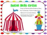Social Skills Circus