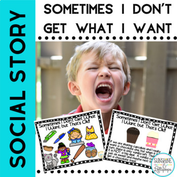 Social Story Sometimes I Don't Get What I Want