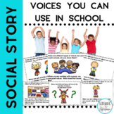 Social Story Voices We Can Use in School