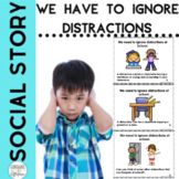 Social Story I Can Ignore Distractions