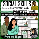 Social Skills - Controlling Emotions w/ Positive Thoughts - 2 Worksheets and KEY