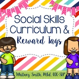Social Skills Curriculum & Reward Tags