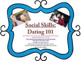 Social Skills:  Dating 101