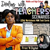 Social Skills - Dealing with Teachers Task Cards and Worksheets (Print/Digital)