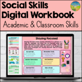 Social Skills Digital Workbook - Academic & Classroom Skil