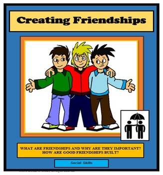 Social Skills Lessons, FRIENDS, CREATING FRIENDSHIPS, Life Skills Lessons