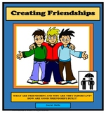 Social Skills Lessons, FRIENDS, CREATING FRIENDSHIPS, Life