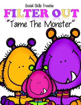 "Social Skills Freebie   Filter Out  ""Tame The Monster"""