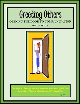 Social Skills, GREETING OTHERS; OPENING THE DOOR TO COMMUNICATION, Life Skills