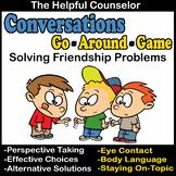 Social Skills Game: Conversations Go Around - Friendship P