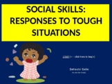 Social Skills Game: Tough Situations (Interactive Power Point) (Growth Mindset)