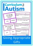 Social Skills Giving Appropriate Gifts Autism Speech ESL