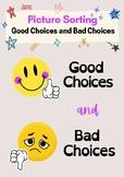 Social Skills Good Choices & Bad Choices Visual Sort