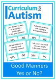 Social Skills Good Manners Yes No Autism Speech Counselling