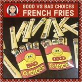 Social Skills: Good vs Bad Choices French Fries