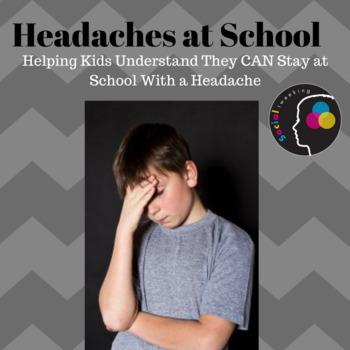 Social Skills: Headaches at school