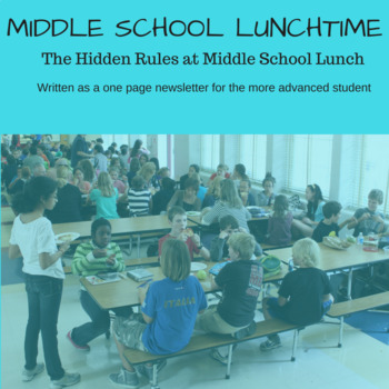 Social Skills; Hidden rules at lunch for Middle School