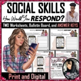 Social Skills - How Would You Respond - 2 Worksheets and KEYS