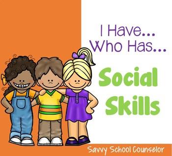 Social Skills - I Have...Who Has?