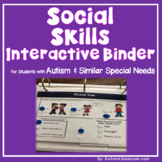 Social Skills Work Interactive Binder for Students with Autism and Similar Needs