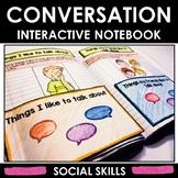 Social Skills Interactive Notebook. Conversation Skills. A