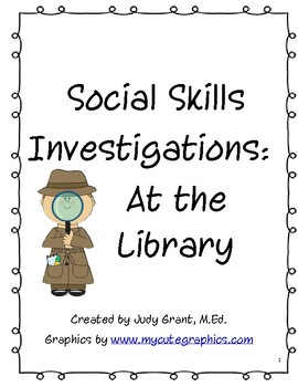 Social Skills Investigations - At the Library