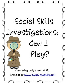 Social Skills Investigations - Can I Play?