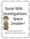 Social Skills Investigations - Space Invader!