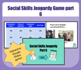 Social Skills Jeopardy Game Part 6 for students with Autism - Distance learning