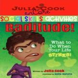 Social Skills-Julia Cook-Baditude