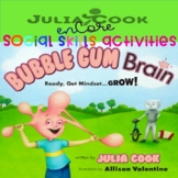 Social Skills-Julia Cook-Bubble Gum Brain