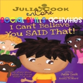Social Skills-Julia Cook-I Can't Believe You Said That