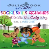 Social Skills-Julia Cook-I Want To Be The Only Dog