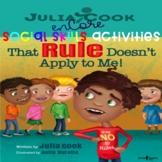 Social Skills-Julia Cook-That Rule Doesn't Apply To Me