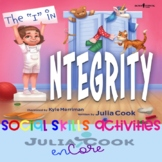 """Social Skills-Julia Cook-The """"I"""" In Integrity"""