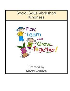 Social Skills for Kindergarten:  Kindness