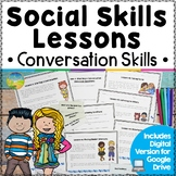 Social Skills Lessons for Conversations - Distance Learning