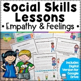 Social Skills Lessons & Worksheets for Empathy & Emotions - Distance Learning