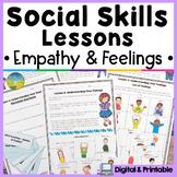 Social Skills Lessons & Worksheets for Empathy & Emotions   Digital & Print